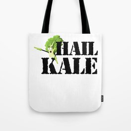 Hail Kale Kale Art for Vegans Vegetarians on Diet Light Tote Bag