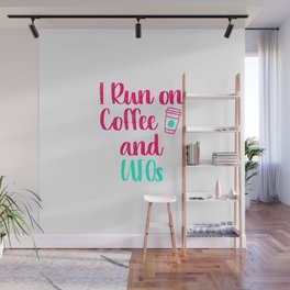 I Run on Coffee and UFOs Funny Space Alien Quote Wall Mural