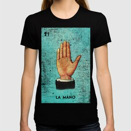 La Mano Mexican Loteria Bingo Card T-shirt