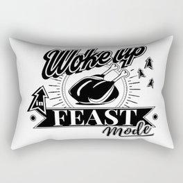 I Woke Up In Feast Mode Rectangular Pillow