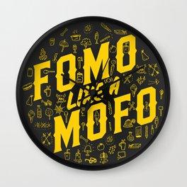 FOMO Like a MOFO Wall Clock