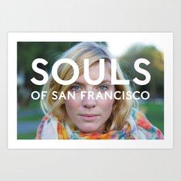 Souls of San Francisco Art Print