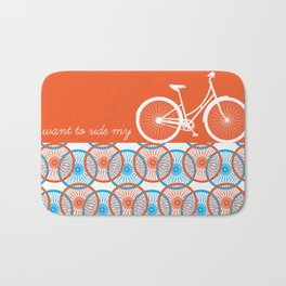 i want to ride my bicycle Bath Mat