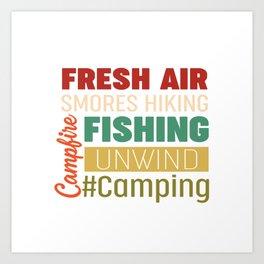 fresh air smores hiking campfire fishing unwind Art Print