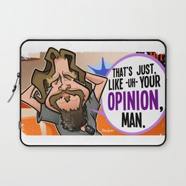 Your Opinion, Man Laptop Sleeve