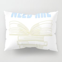 All you really need are BOOKS CATS Pillow Sham