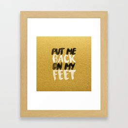Back On My Feet #GoldenPsalms Framed Art Print