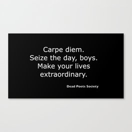 Dead Poets Society quote Canvas Print