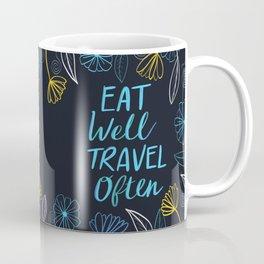 Eat well travel often Coffee Mug