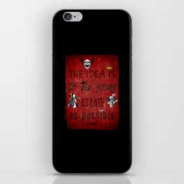 Die Young iPhone Skin