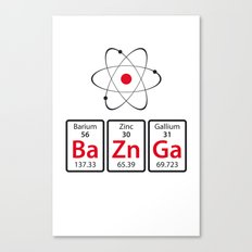 BaZnGa! Canvas Print
