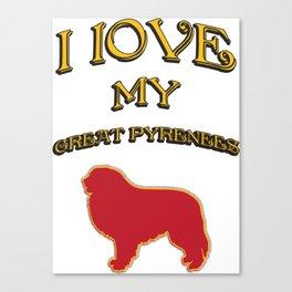 I LOVE MY DOG Canvas Print
