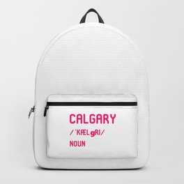 Calgary Alberta Canada Dictionary Meaning Definition Backpack