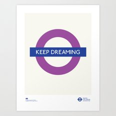Keep Dreaming | TFL Art Print