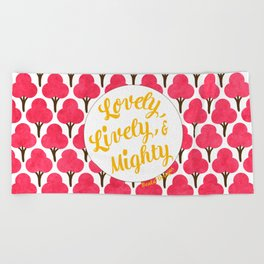 Lovely, Lively, and Mighty - Cheery Cherry Trees Beach Towel