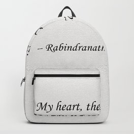 My Heart, the Bird of the Wilderness Quote Backpack
