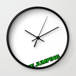 Base Jumping  Addict  Jump Sky Diving Flying Gift  Wall Clock