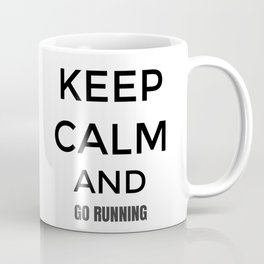 Keep Calm And Go Running, Gift For Runner, Gift For Him, Gift For Her Coffee Mug