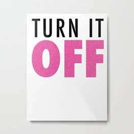 Book of Mormon - Turn it off Metal Print