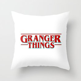 Granger Things ! Throw Pillow