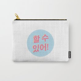 You can do it! Carry-All Pouch