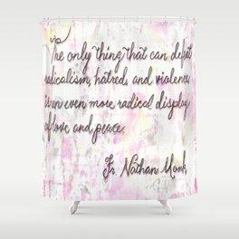 Radical Love Shower Curtain