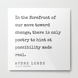 90   | 200302 | Audre Lorde Quotes Metal Print