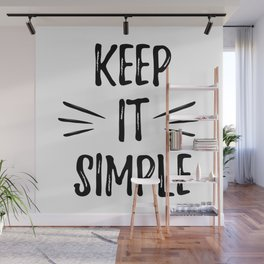 Keep it simple - cute humor typography illustration Wall Mural