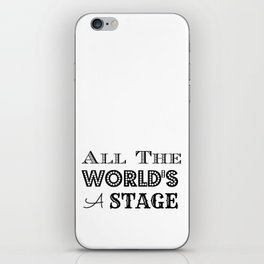 All the world's a stage William Shakespeare Typography iPhone Skin