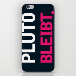 Pluto Bleibt iPhone Skin