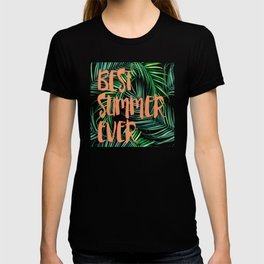 BEST summer ever T-shirt