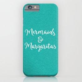 Mermaids & Margaritas Funny Quote iPhone Case
