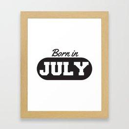 Born in July Framed Art Print