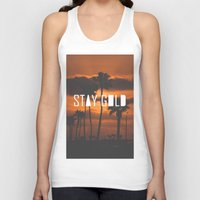 stay gold Tank Tops featuring Stay Gold by Trash Apparel