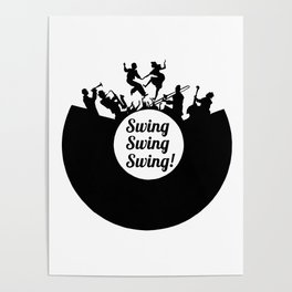 Swing, swing, swing! Poster