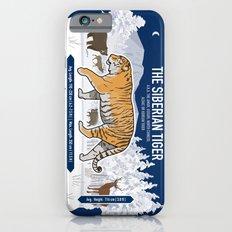 The Wild Ones: Siberian Tiger (info) iPhone 6s Slim Case