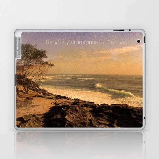 Be who you are and be that well. Laptop & iPad Skin