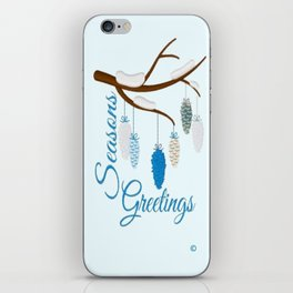 Seaons Greetings With Pine Cones iPhone Skin