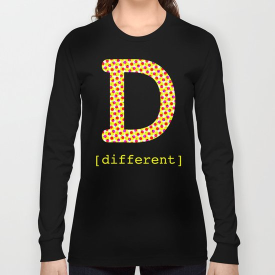 #D [different] Long Sleeve T-shirt