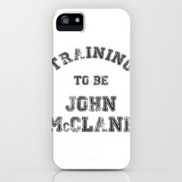 Training to be John McClane iPhone Case