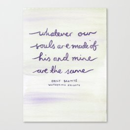 Wuthering Heights Quote Canvas Print