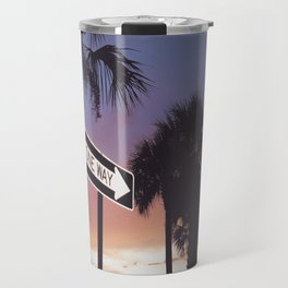 I'm Only Going One Way Travel Mug