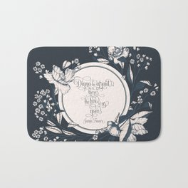 Dinna be afraid, there's the two of us now. Jamie Fraser Bath Mat