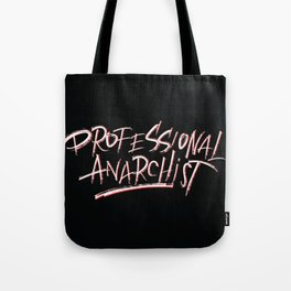 Professional Anarchist Tote Bag