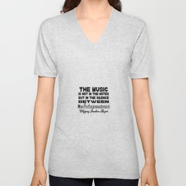 THE MUSIC IS NOT IN THE NOTES MOZART QUOTE Unisex V-Neck