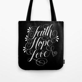 Faith, Hope, Love and elegant brush calligraphy Tote Bag