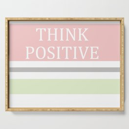 Think Positive Serving Tray