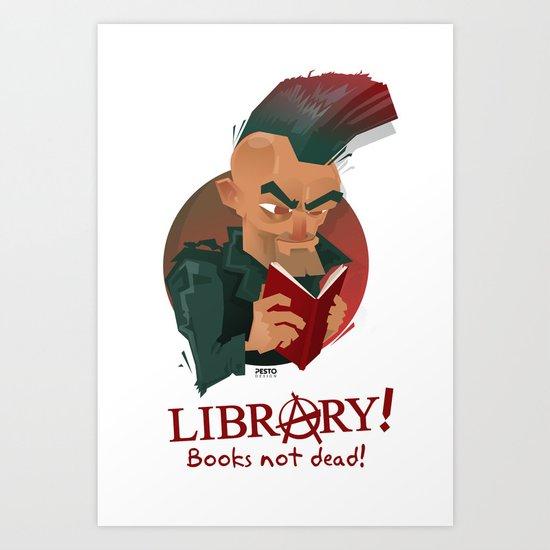 Books not dead! Art Print