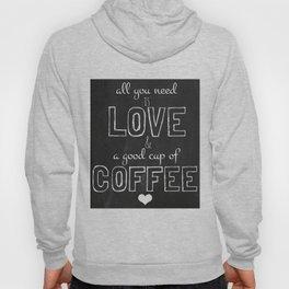 Love and coffee Hoody