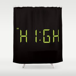 High Time Shower Curtain
